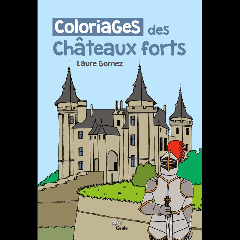 Coloriages des ch teaux forts coloriages jeunesse - Coloriage de chateau ...