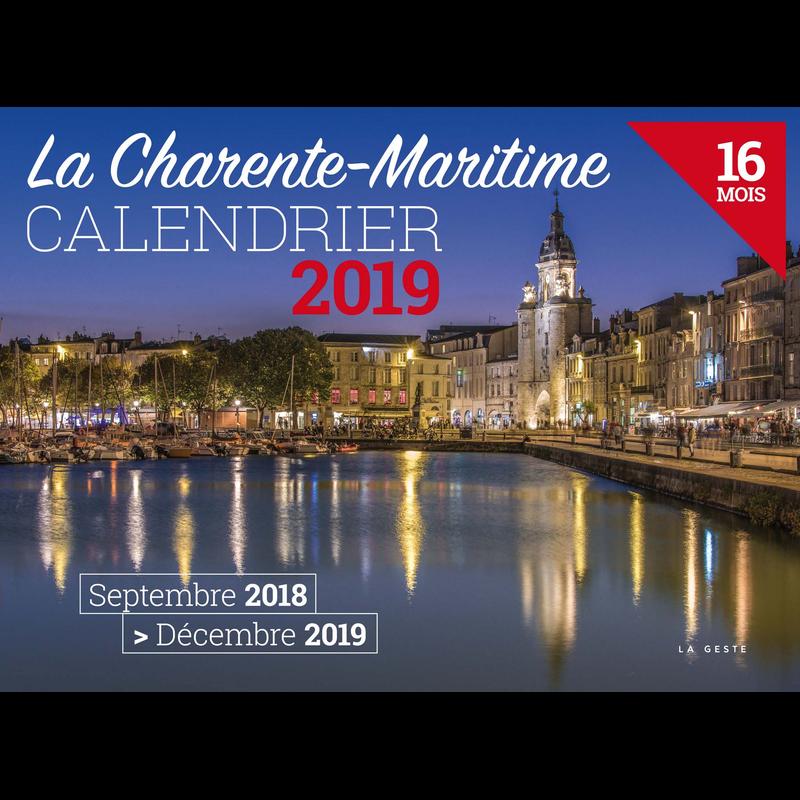 Achat Calendrier 2019.Calendrier De La Charente Maritime 2019 Calendriers 2019